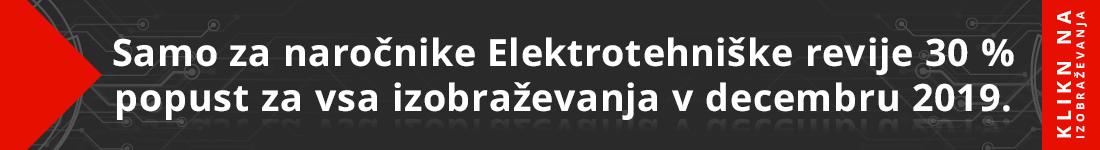 Samo za naročnike Elektrotehniške revije 30 % popust za vsa izobraževanja v decembru 2019